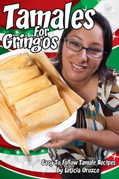 Tamales For Gringos