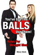 You've Got The Balls, Use Them!